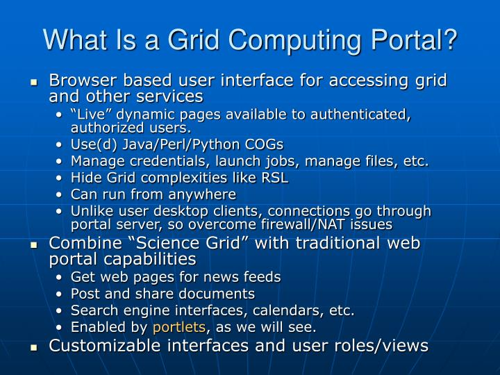What Is a Grid Computing Portal?