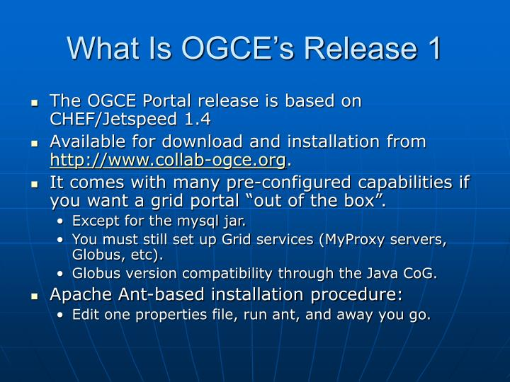 What Is OGCE's Release 1