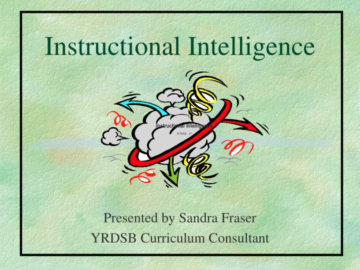 Instructional intelligence