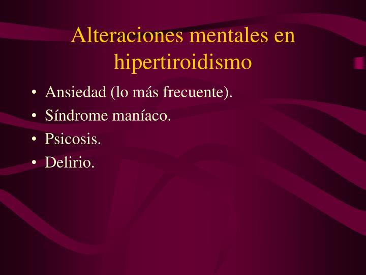 Alteraciones mentales en hipertiroidismo