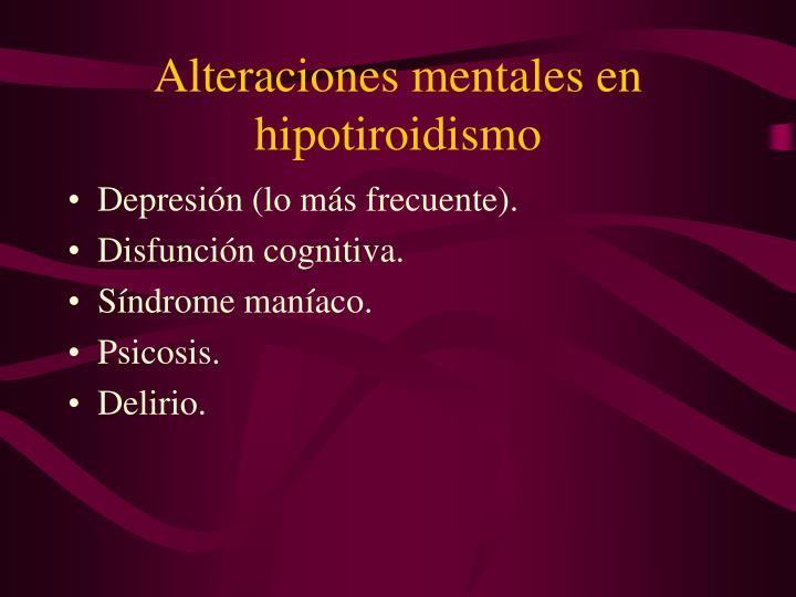 Alteraciones mentales en hipotiroidismo