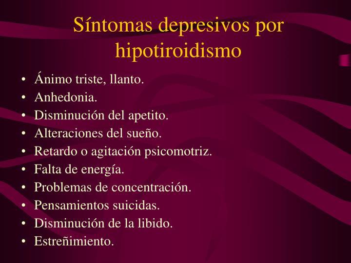 Síntomas depresivos por hipotiroidismo