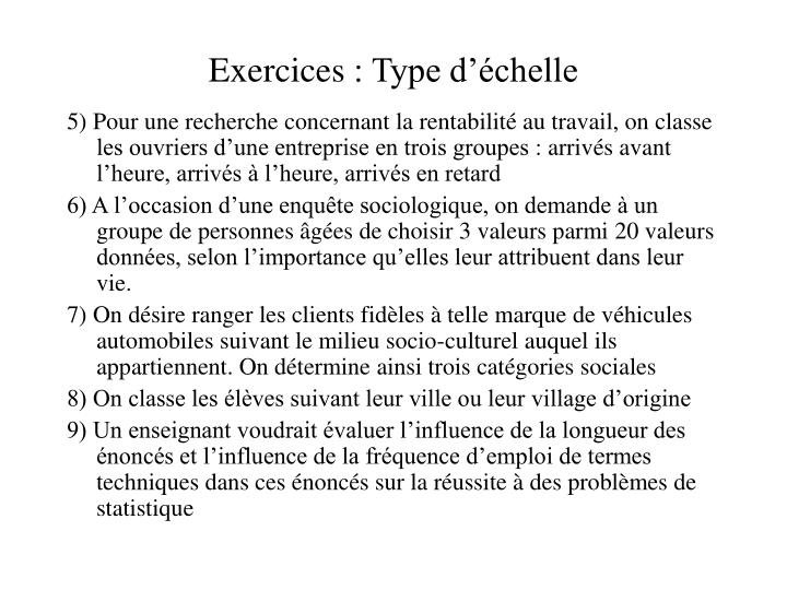 Exercices: Type d'échelle