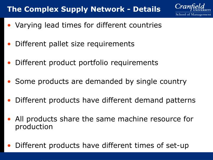 The Complex Supply Network - Details