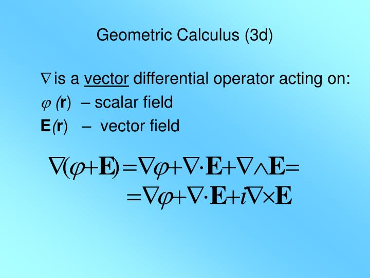 Geometric Calculus (3d)