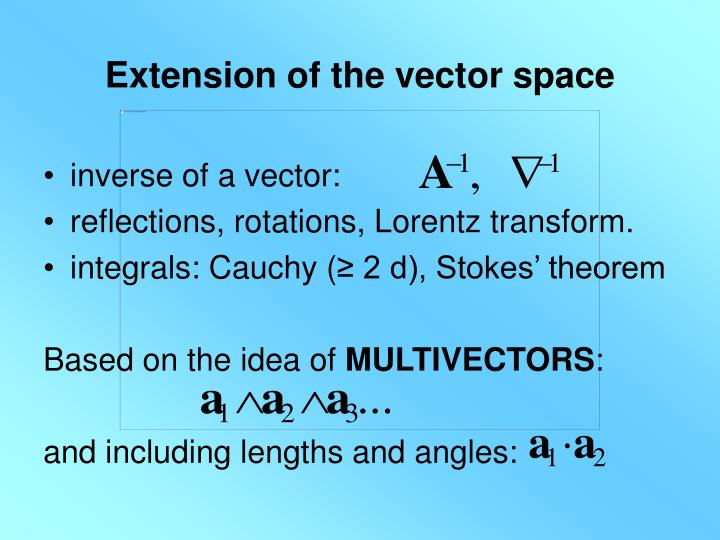 Extension of the vector space