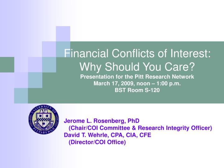 Financial Conflicts of Interest: Why Should You Care?