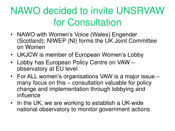 NAWO decided to invite UNSRVAW for Consultation