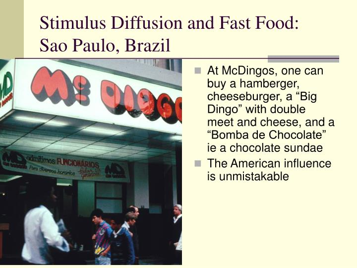 Stimulus Diffusion and Fast Food:
