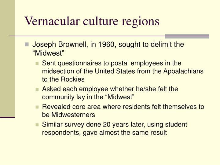 Vernacular culture regions