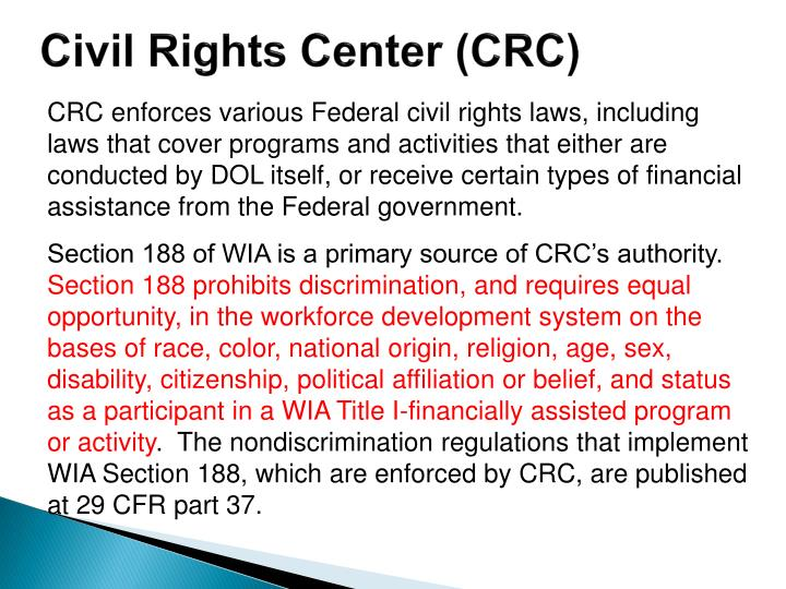 Civil Rights Center (CRC)