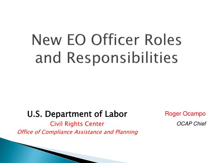New EO Officer Roles and Responsibilities
