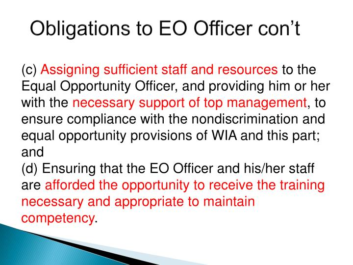 Obligations to EO Officer con't
