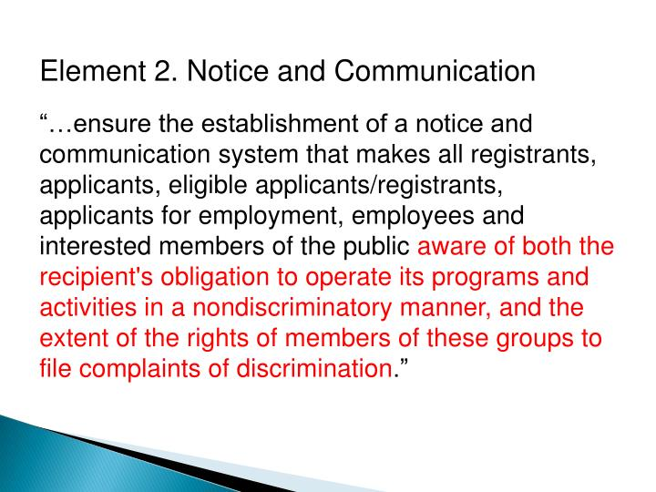 Element 2. Notice and Communication