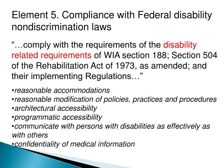 Element 5. Compliance with Federal disability nondiscrimination laws