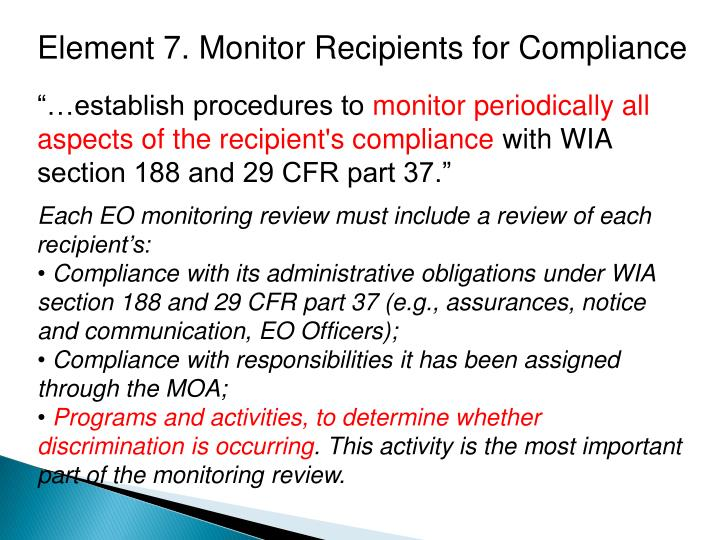 Element 7. Monitor Recipients for Compliance