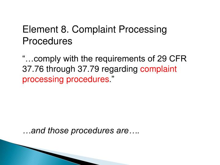 Element 8. Complaint Processing Procedures