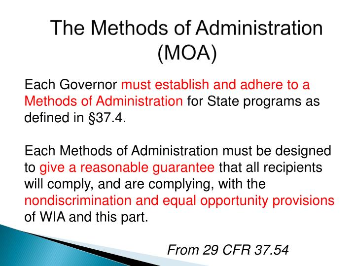 The Methods of Administration (MOA)