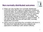 non normally distributed outcomes