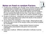 notes on fixed vs random factors