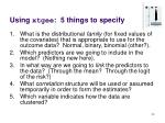 using xtgee 5 things to specify