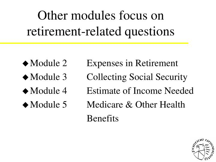 Other modules focus on