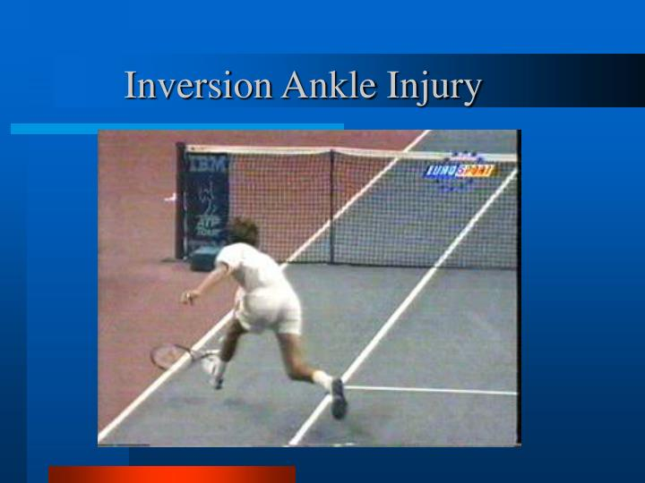 Inversion Ankle Injury