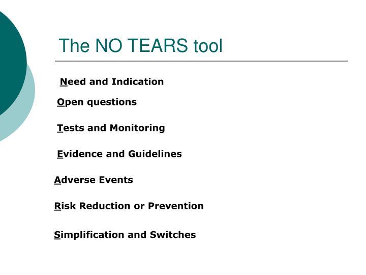The NO TEARS tool