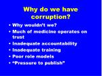 why do we have corruption