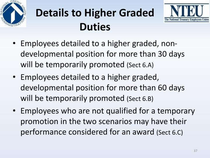 Details to Higher Graded Duties