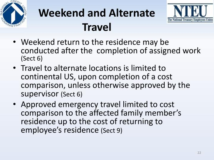 Weekend and Alternate Travel