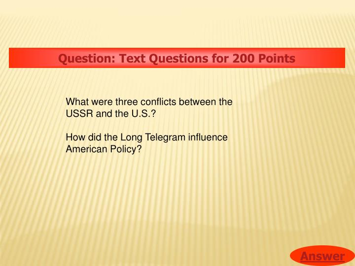 Question: Text Questions for 200 Points