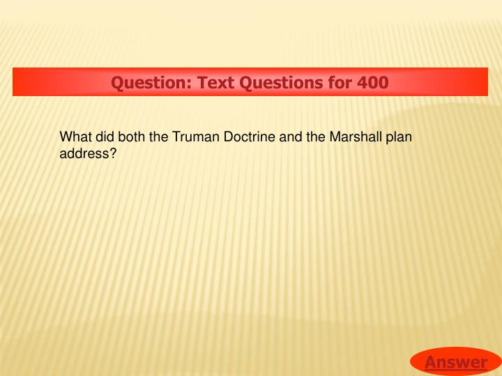 Question: Text Questions for 400