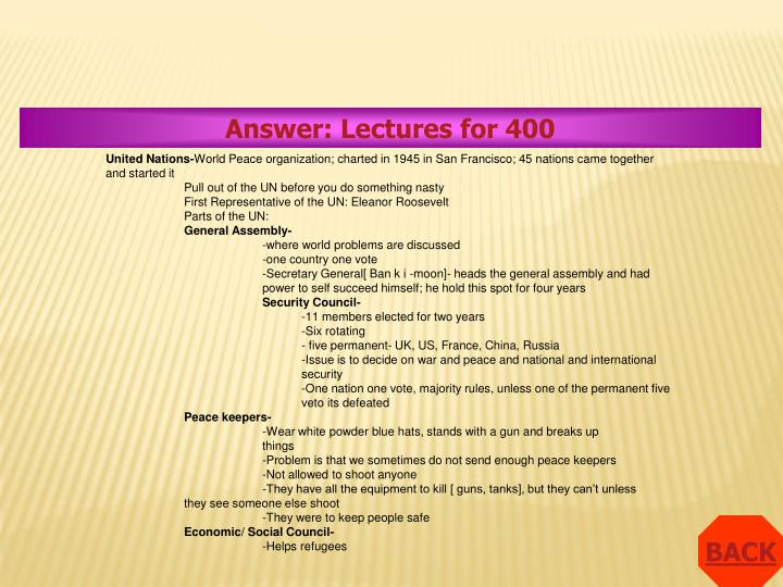 Answer: Lectures for 400