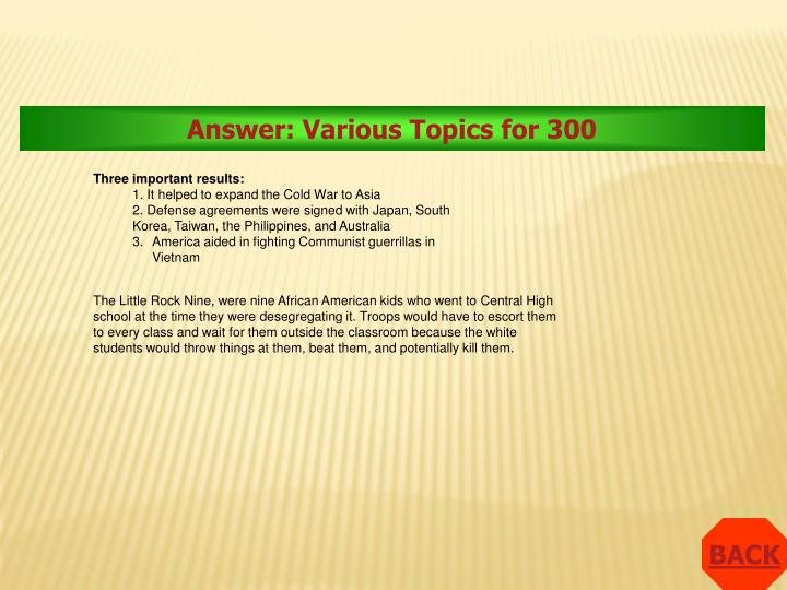 Answer: Various Topics for 300