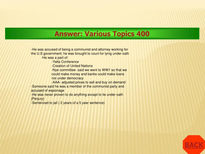 Answer: Various Topics 400