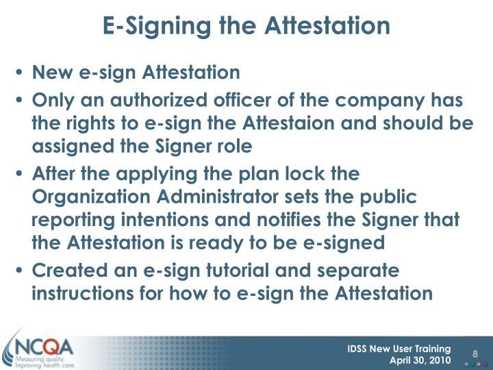 E-Signing the Attestation