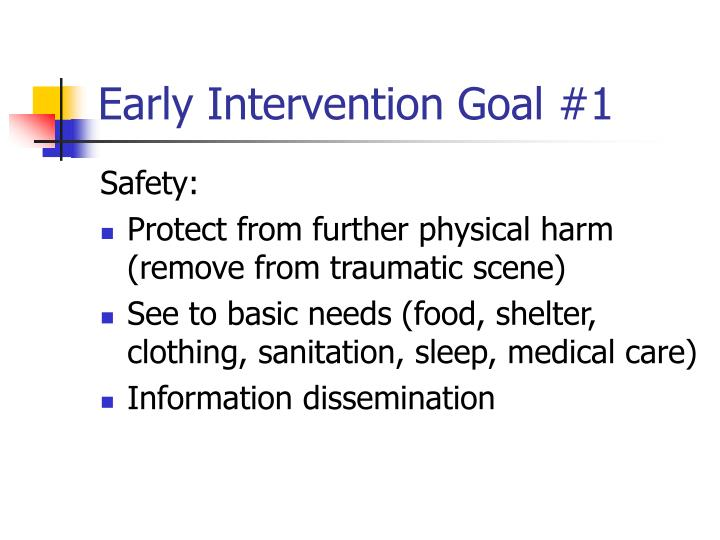 Early Intervention Goal #1