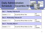 daily administration schedule escambia writes
