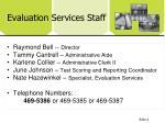 evaluation services staff