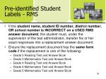 pre identified student labels rms1