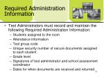 required administration information