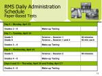 rms daily administration schedule paper based tests2