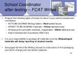 school coordinator after testing fcat writes
