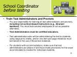 school coordinator before testing1