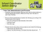 school coordinator before testing2