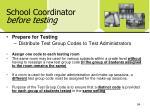 school coordinator before testing3