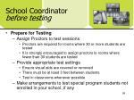 school coordinator before testing4