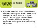 students to be tested fcat rms