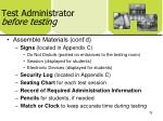 test administrator before testing1